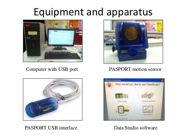 ProcedureComputer setup• The PASPORT USB interface is plugged into the  computer's USB port.• The motion sensor is plugged...