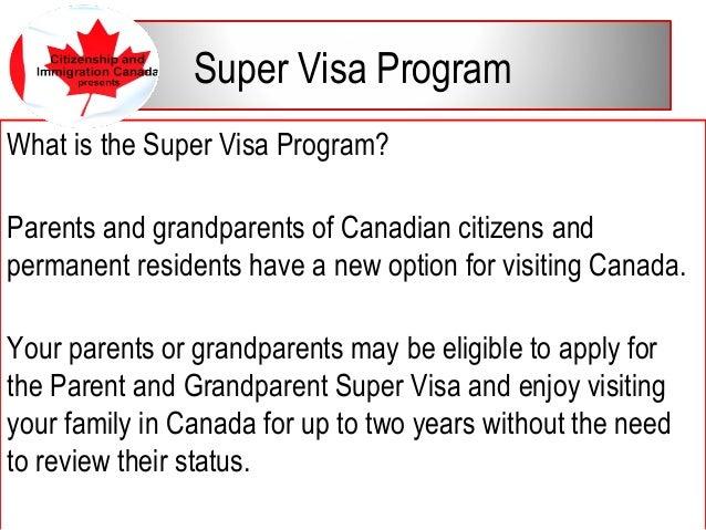 Presentation for sponsorship and super visa