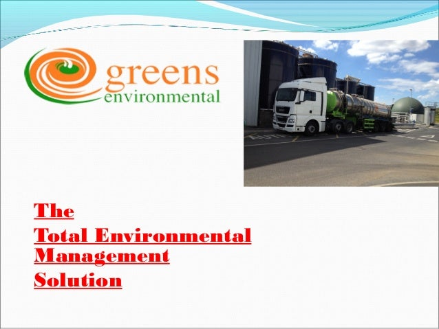 The Total Environmental Management Solution