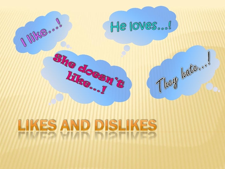 likes and dislikes of a man in relationship