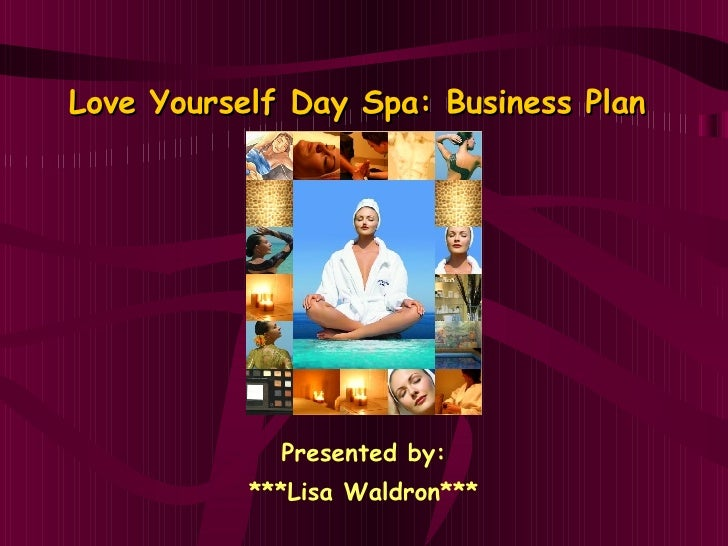 Love yourself day spa business plan for A salon business plan