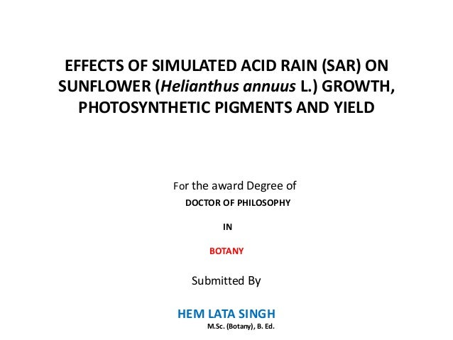 EFFECTS OF SIMULATED ACID RAIN (SAR) ONSUNFLOWER (Helianthus annuus L.) GROWTH,   PHOTOSYNTHETIC PIGMENTS AND YIELD       ...