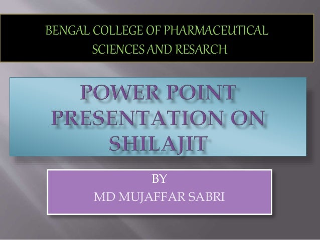 BY MD MUJAFFAR SABRI BENGAL COLLEGE OF PHARMACEUTICAL SCIENCES AND RESARCH