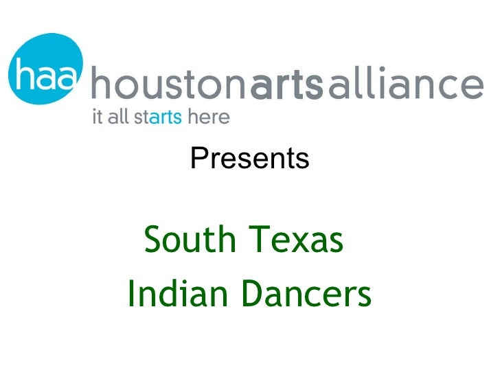 Presents South Texas  Indian Dancers