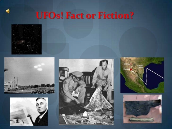 UFOs! Fact or Fiction?