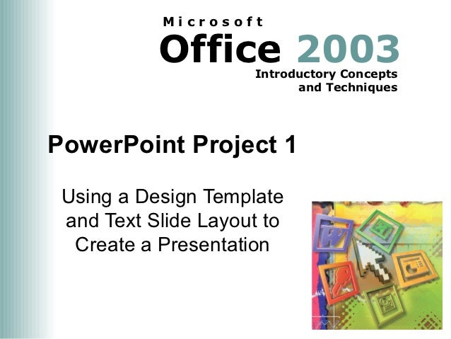 Microsoft           Office 2003                     Introductory Concepts                           and TechniquesPowerPoi...