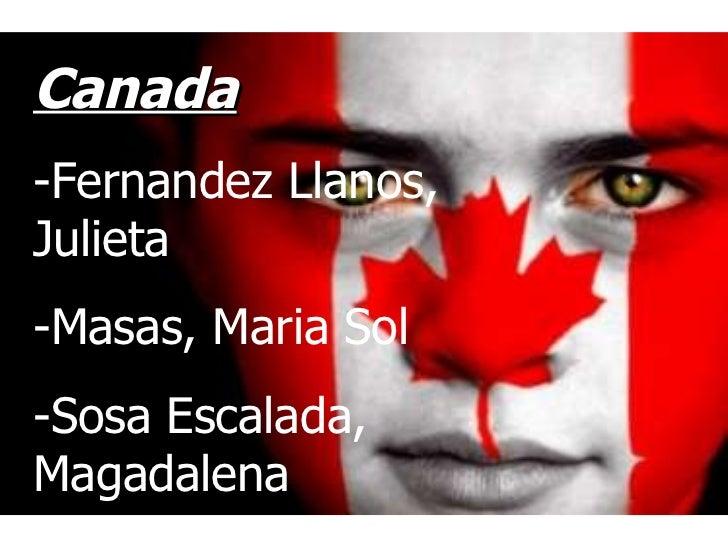 Canada -Fernandez Llanos, Julieta -Masas, Maria Sol -Sosa Escalada, Magadalena