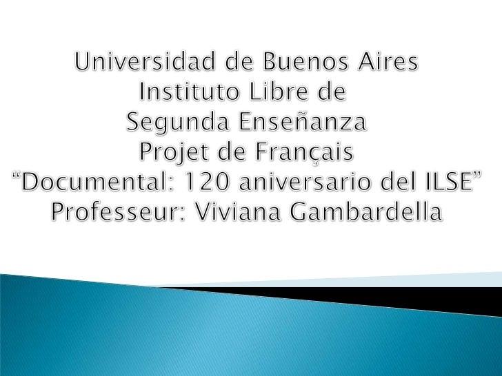 Dans la première étape de laréalisation du projet, nous avons lul'information sur l'anniversaire del'ILSE sur internet.