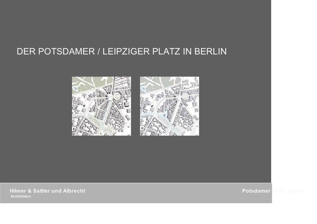 DER POTSDAMER / LEIPZIGER PLATZ IN BERLIN     Hilmer & Sattler und Albrecht                  Potsdamer Platz Berlin Archit...
