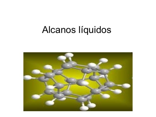 Alcanos líquidos
