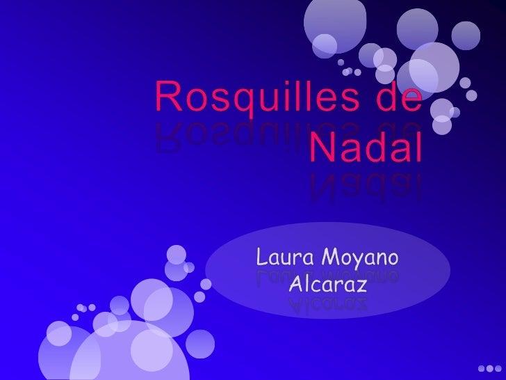 Rosquilles de Nadal<br />Laura Moyano Alcaraz<br />