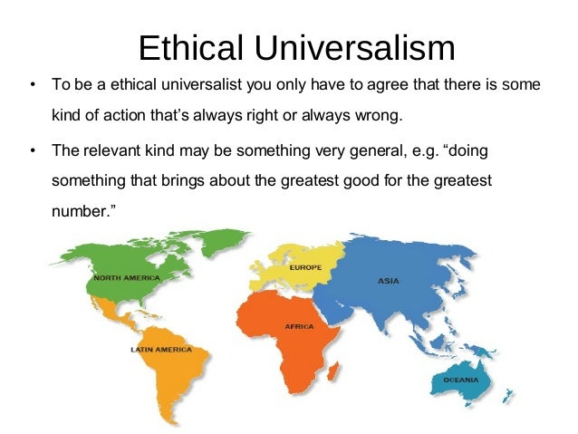 moral universalism On philosophical or ethical level, there are various examples of universalism,  moral, with the latter being an opposition to moral relativism.