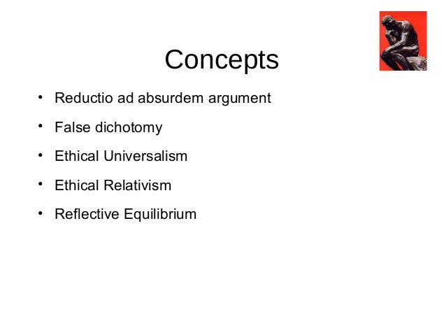 an argument against ethical relativism The argument of this post is that ethical relativism, or the idea that what is ethically right or wrong is determined by the individual, so all beliefs are equally valid, is a good mindset to uphold the argument touches on examples of acceptance of homosexuality in different cultures.