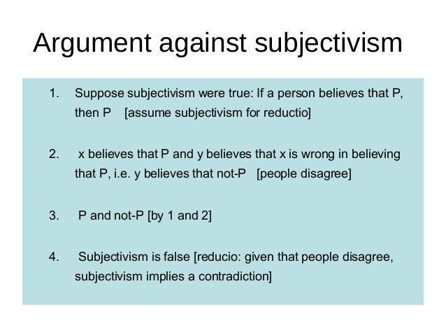 disagreeing with cultural relativism Relativism (sometimes called cultural relativism) ethical relativism: an action is morally wrong (or right)  lots of people disagree about moral issues.