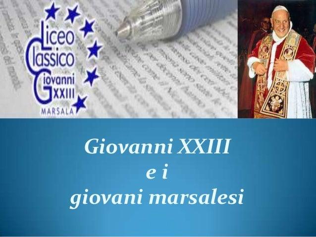 Giovanni XXIII        eigiovani marsalesi