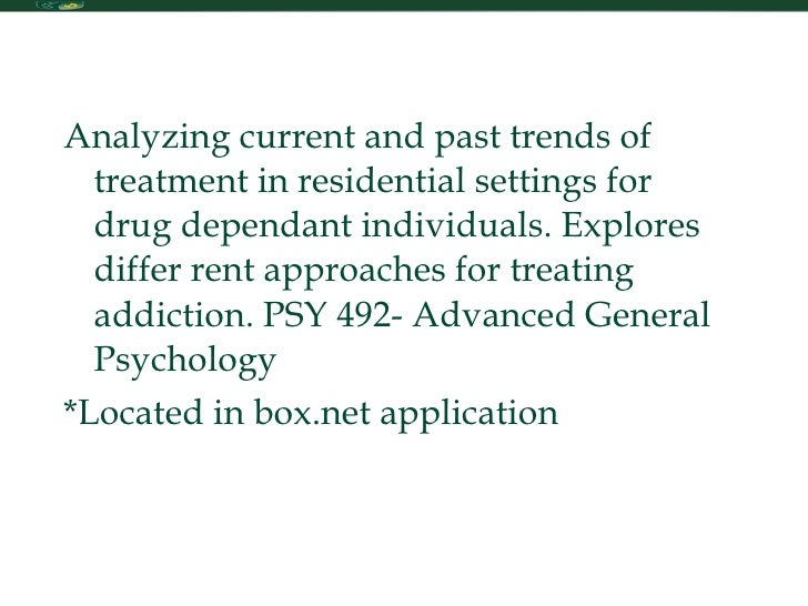 Psy 425 - Past and Current Drug Trends Paper