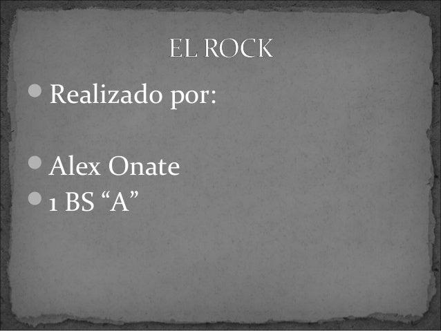 """Realizado por:Alex Onate1 BS """"A"""""""