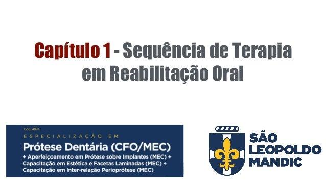 Capítulo 1 - Sequência de Terapia em Reabilitação Oral