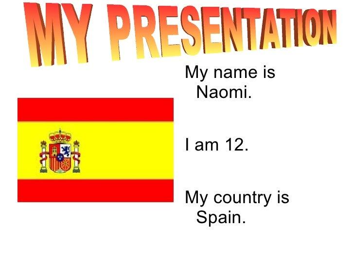 <ul><li>My name is Naomi.