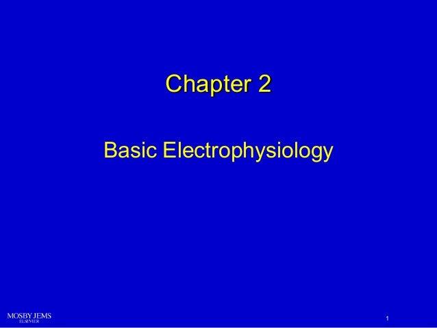 Chapter 2 Basic Electrophysiology  1