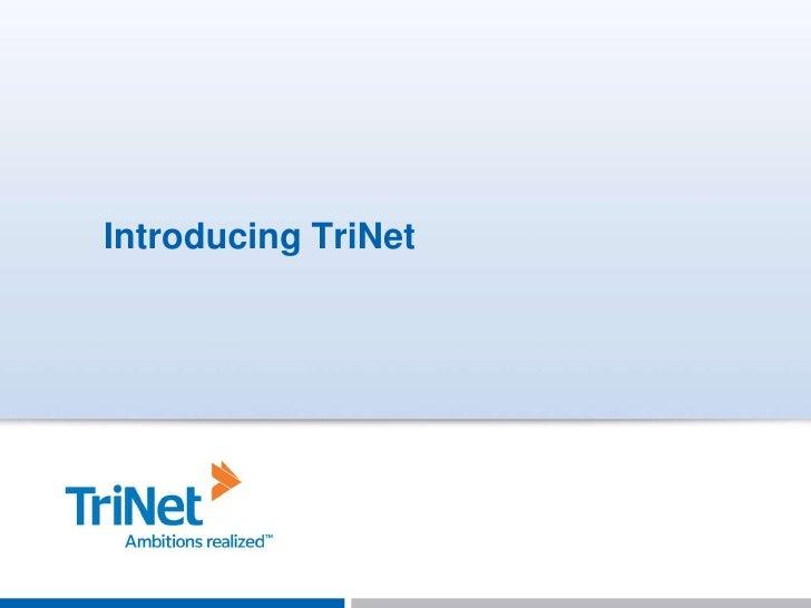 Introducing TriNet<br />