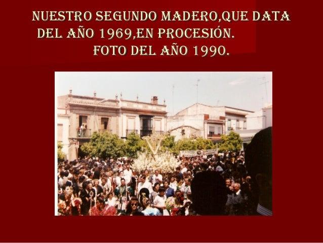EL DOMINGO,FUNCIÓN PRINCIPAL, TODAS LAS CRUCES ESPERAN A QUE TERMINE LA MISA PARA SALIR EN PROCESIÓN, TODAS REALIZARAN EL ...
