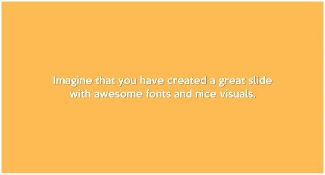 PowerPoint's Best Kept Secret by @damonify Slide 2
