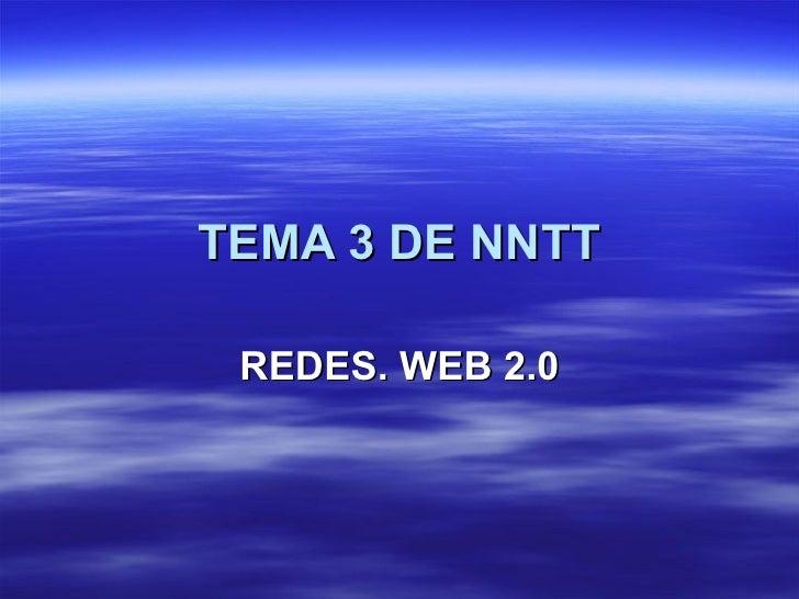 TEMA 3 DE NNTT REDES. WEB 2.0