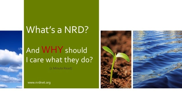 What's a NRD? And WHY should I care what they do? www.nrdnet.org (2 Minute Read)