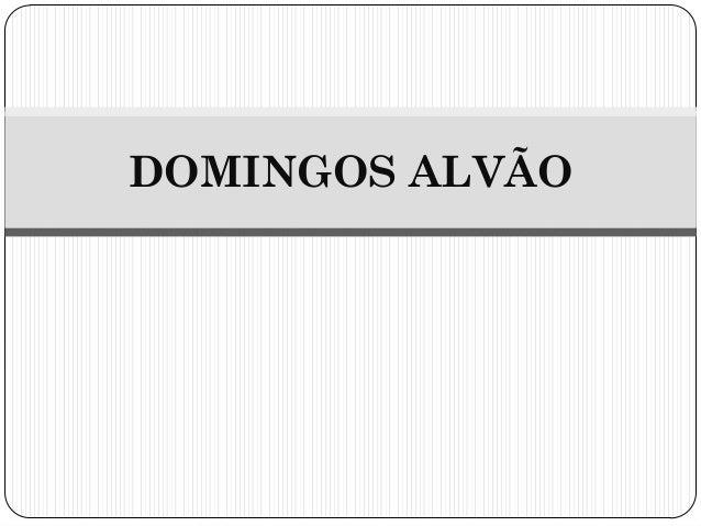 DOMINGOS ALVÃO