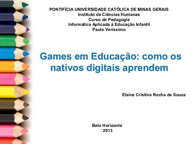 PONTIFÍCIA UNIVERSIDADE CATÓLICA DE MINAS GERAIS              Instituto de Ciências Humanas                    Curso de Pe...