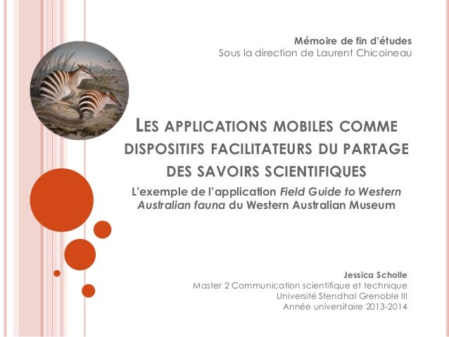 Mémoire de fin d'études  Sous la direction de Laurent Chicoineau  LES APPLICATIONS MOBILES COMME  DISPOSITIFS FACILITATEUR...