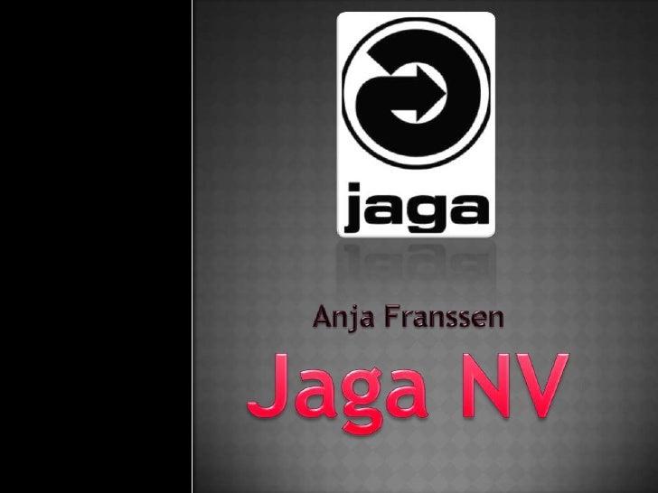 Jaga NV<br />Anja Franssen<br />