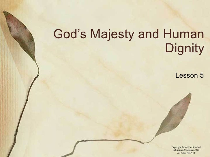 God's Majesty and Human Dignity Lesson 5
