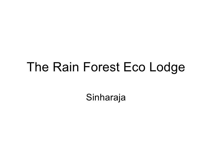 The Rain Forest Eco Lodge         Sinharaja