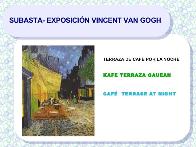 Exposición Subasta Van Gogh