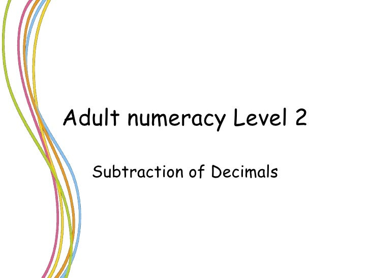 Adult numeracy Level 2 Subtraction of Decimals