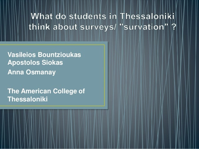 Vasileios Bountzioukas Apostolos Siokas Anna Osmanay The American College of Thessaloniki