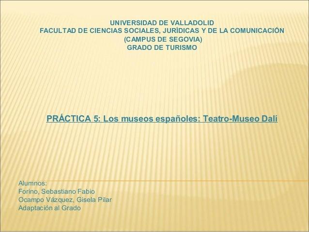 UNIVERSIDAD DE VALLADOLID      FACULTAD DE CIENCIAS SOCIALES, JURÍDICAS Y DE LA COMUNICACIÓN                           (CA...