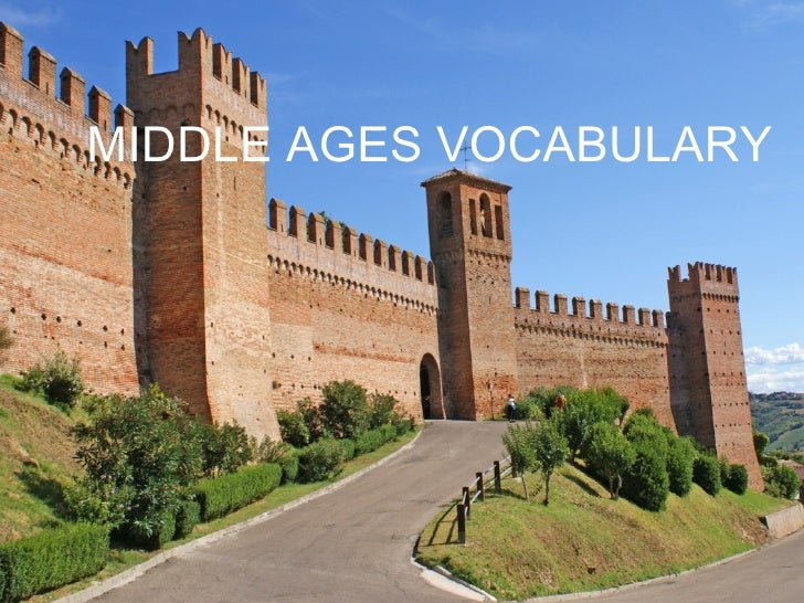 MIDDLE AGES VOCABULARY