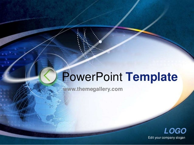 PowerPoint Templatewww.themegallery.com                                 LOGO                       Edit your company slogan