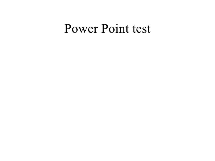 Power Point test