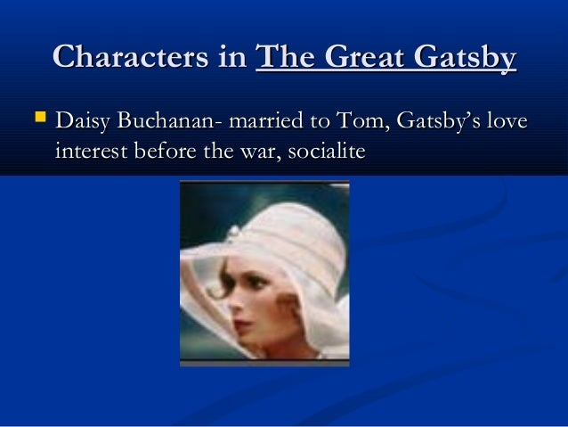 a comparison of the characters of tom buchanan george wilson daisy buchanan and myrtle wilson in the The great gatsby characters from litcharts the wife of george wilson and the mistress of tom buchanan myrtle disdains her beaten down husband and george wilson.