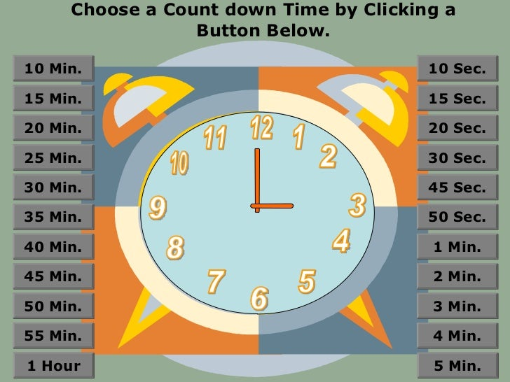 Choose a Count down Time by Clicking a                 Button Below.10 Min.                                 10 Sec.15 Min....