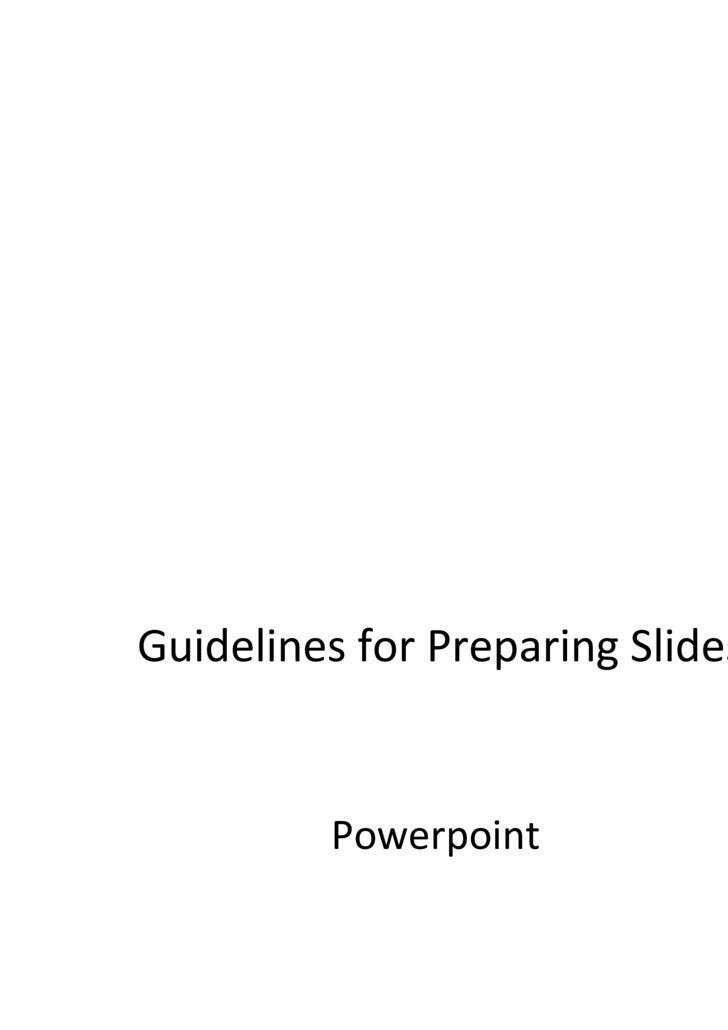 Guidelines for Preparing Slides Powerpoint