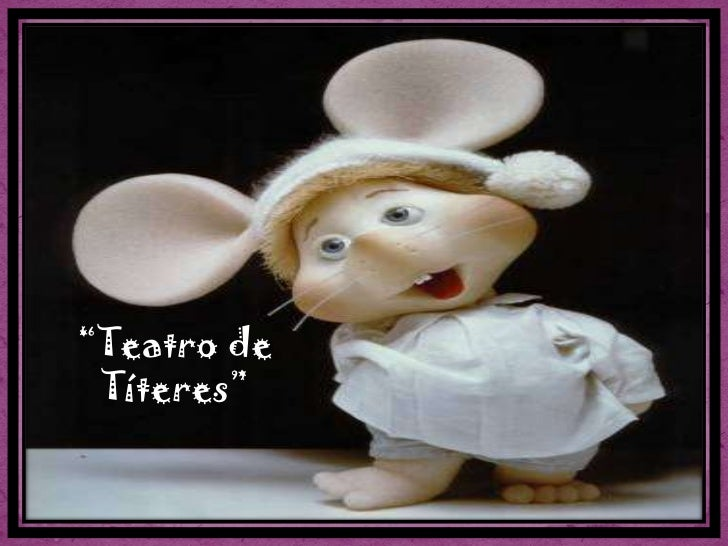 """Teatro de Títeres""<br />"