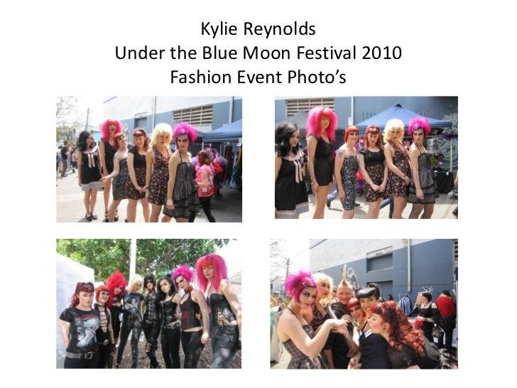 Kylie ReynoldsUnder the Blue Moon Festival 2010      Fashion Event Photo's