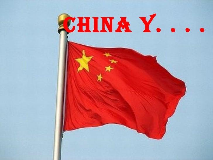 CHINA Y. . . .