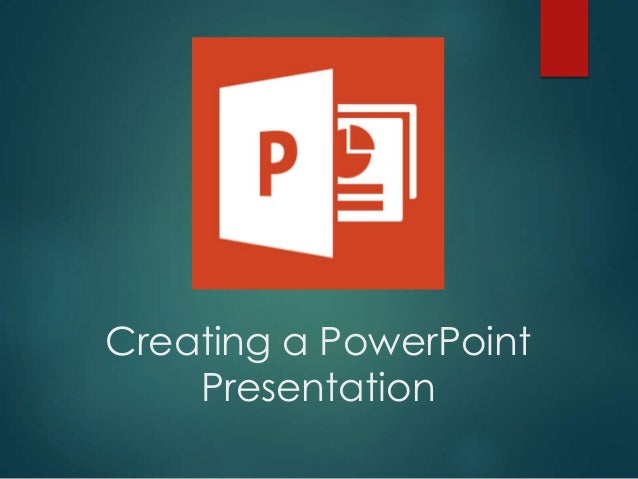 creating a powerpoint presentation To create the ultimate powerpoint presentation – or a better than average effort at least – all you have to do is heed the following (power) pointers.