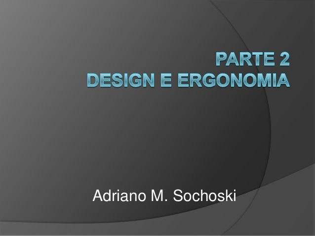 Adriano M. Sochoski